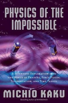 Physics of the impossible Kaku 2008.jpg