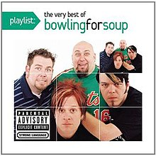 Playlist: The Very Best of Bowling for Soup - Wikipedia