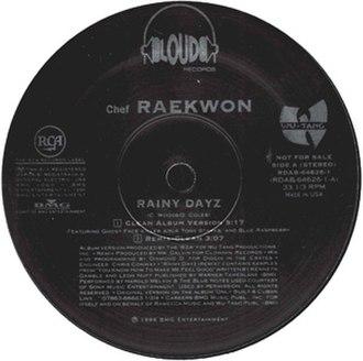 Rainy Dayz (Raekwon song) - Image: Rainy Dayz