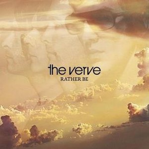 Rather Be (The Verve song) - Image: Rather Be