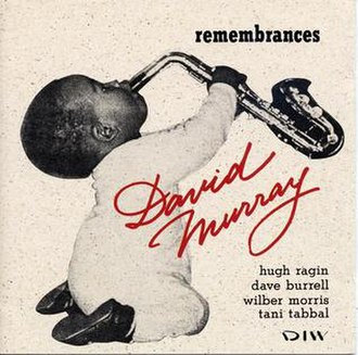 Remembrances (David Murray album) - Image: Remembrances