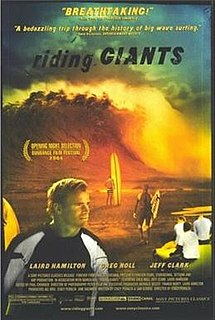 <i>Riding Giants</i> 2004 film by Stacy Peralta