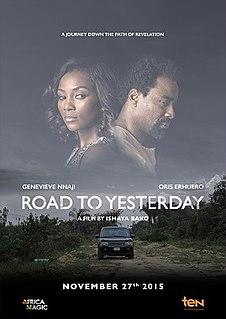 <i>Road to Yesterday</i> (film) 2015 film by Ishaya Bako