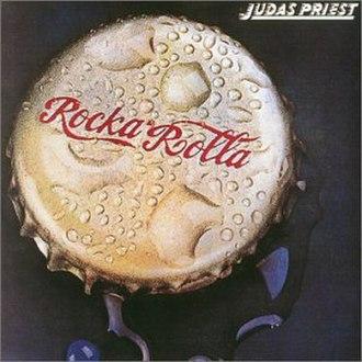 Rocka Rolla - Image: Rocka Rolla (Judas Priest album)