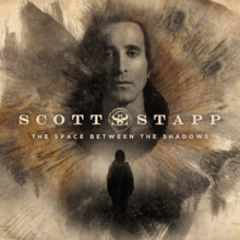 [Image: 220px-Scott_Stapp_-_The_Space_Between_the_Shadows.png]