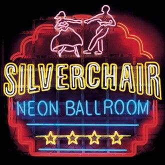 Neon Ballroom - Image: Silverchair Neon Ballroom