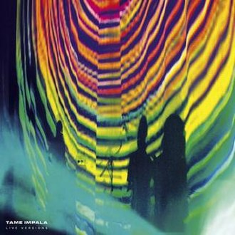 Live Versions - Image: Tame Impala Live Versions cover