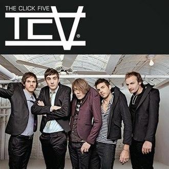 TCV (album) - Image: The Click Five TCV