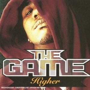 Higher (The Game song) - Image: The Game Higher