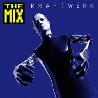 The Mix (Kraftwerk album) - Image: The Mix