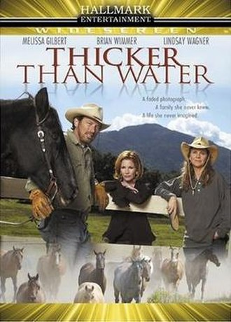 Thicker than Water (2005 film) - Image: Thicker T Vfilm