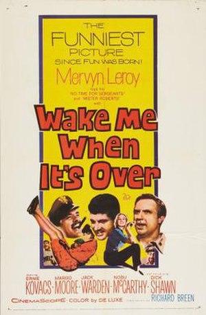 Wake Me When It's Over (film)