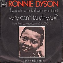(If You Let Me Make Love To You Then) Why Can't I Touch You? - Ronnie Dyson.jpg