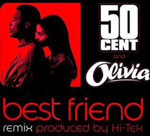 Best Friend (50 Cent song) - Image: 50 Cent and Olivia Best Friend