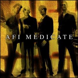Medicate - Image: AFI Medicate cover