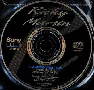 A Medio Vivir (song) - Image: A Medio Vivir single by Ricky Martin