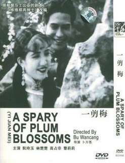 <i>A Spray of Plum Blossoms</i> 1931 film by Bu Wancang