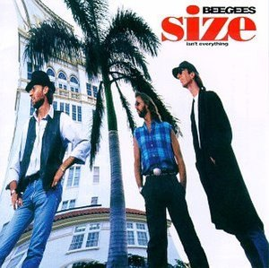 Size Isn't Everything - Image: Album Size Isn't Everything