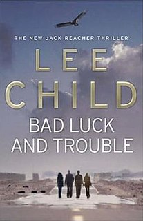 <i>Bad Luck and Trouble</i>