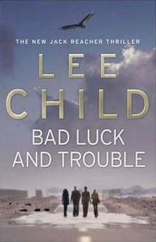 Bad luck and trouble by lee child.jpg