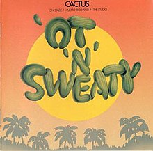 Cactus - 'Ot 'N' Sweaty album cover.jpg