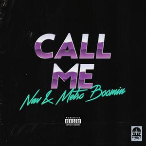 Call Me (Nav and Metro Boomin song) - Image: Call Me By Nav