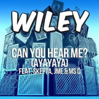 Can You Hear Me? (Ayayaya) - Image: Can You Hear Me