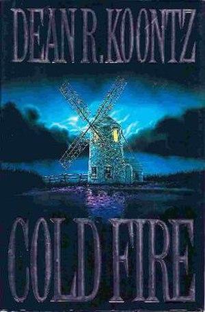 Cold Fire (Koontz novel) - First edition