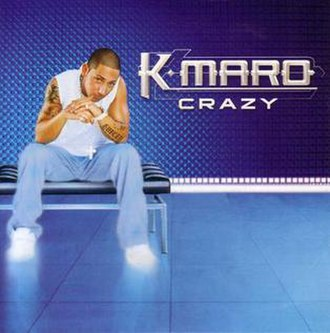 Crazy (K.Maro song) - Image: Crazy K'Maro