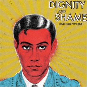 Dignity and Shame - Image: Crookedfingersdignit y