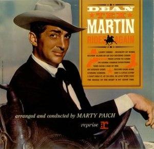 """Dean """"Tex"""" Martin Rides Again - Image: Dean Tex Again"""
