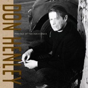 The End of the Innocence (album) - Image: Don Henley The End of the Innocence