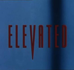 Elevated (film) - Image: Elevated (film)