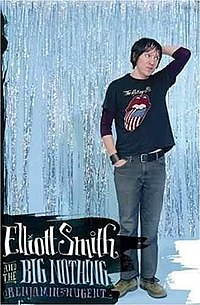 Elliott Smith and the Big Nothing.jpg