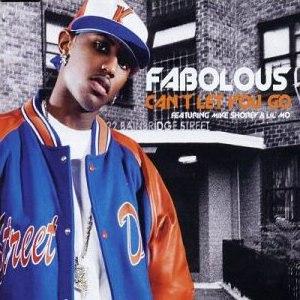 Can't Let You Go - Image: Fabolous Can't Let You Go