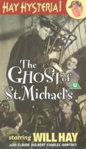 The Ghost of St. Michael's - DVD of The Ghost of St. Michael's