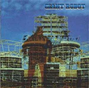 Giant Robot (Buckethead album) - Image: Giantrobotalbum