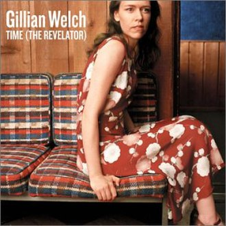Time (The Revelator) - Image: Gillian Welch Time(The Revelator)