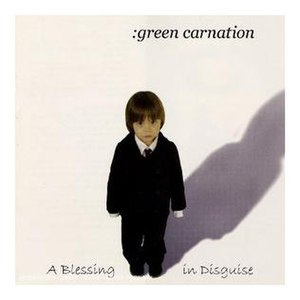 A Blessing in Disguise - Image: Green Carnation Blessingin Disguise