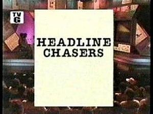 Headline Chasers - Image: Headline Chasers