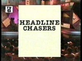 <i>Headline Chasers</i> US television program