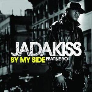 By My Side (Jadakiss song) - Image: Jadakiss By My side Single Cover 2008