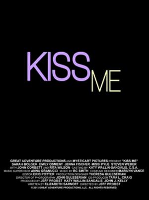 Kiss Me (2014 film) - Image: Kiss Me 2014 film