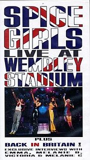 <i>Live at Wembley Stadium</i> (Spice Girls video) 1998 video by Spice Girls
