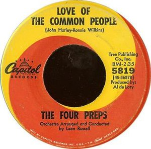Love of the Common People - One of first versions released in 1967, sung by The Four Preps
