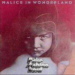 Malice in Wonderland (Paice Ashton Lord album) - Image: Malice in Wonderland by Paice Ashton Lord