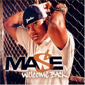 Welcome Back (Mase song) - Image: Mase Welcome Back single