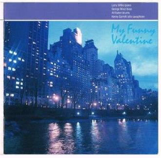 My Funny Valentine (Larry Willis album) - Image: My Funny Valentine (Larry Willis album)