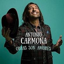 Obras son amores wikipedia - Antonio carmona wikipedia ...