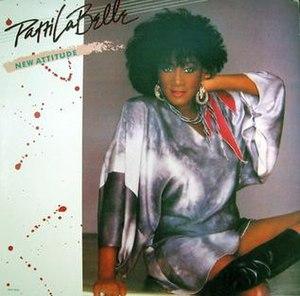 New Attitude (song) - Image: Patti La Belle New Attitude